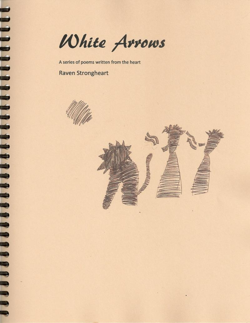 White Arrows by Raven Strongheart